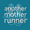 Another Mother Runner by Denise, Sarah, Jonna and Dimity
