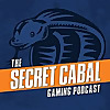 The Secret Cabal Gaming Podcast