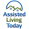 Assisted Living Today | Assisted Living and Senior Care Blog