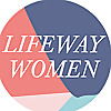 LifeWay Women | Woman's Bible Study Blog