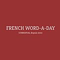 French Word-A-Day