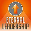 Eternal Leadership   Faith, Leadership, Relationships, Business