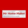 Mr Home Maker