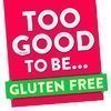 Too Good to be Gluten Free
