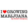 I Love Growing Marijuana | Blog