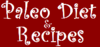Paleo Diet and Recipes