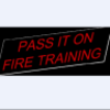 Pass It On – Fire Training