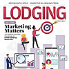 Lodging   Magazine Of The American Hotel & Lodging Association