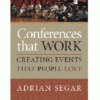 Conferences That Work | Creating Events That People Love