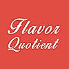 Flavor Quotient
