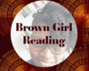 Brown Girl Reading