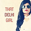 That Delhi Girl