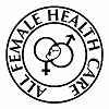 All Female Health Care, Inc. | Women's Health Care Blog