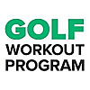 Golf Workout Program | The Step-by-Step Guide to Better Golf