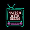Watch With Reebs
