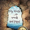 My World...in words and pages