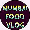 Mumbai Food Vlog