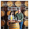 Edible Sacramento Magazine | Local Food Magazine of Sacramento