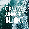 Cruise Addicts Blog
