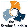 The Secular Buddhist
