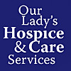Our Lady's Hospice  Care Services