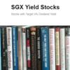 SGX Yield Stocks