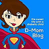 D-Mom Blog | The sweet life with a diabetic child