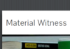 Material Witness - Fiction for the criminally inclined