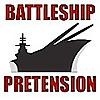 Battleship Pretension