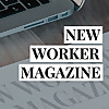 New Worker Magazine