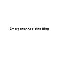 Emergency Medicine Blog