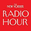 The New Yorker » The New Yorker Radio Hour