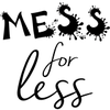 Mess for Less By Vicky