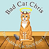 Bad Cat Chris | The Baddest Cat You'll Ever Love