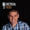 Tactical Talks
