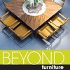 Beyond Furniture