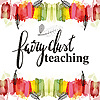 Fairy Dust Teaching Blog