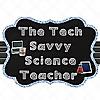The Tech Savvy Science Teacher