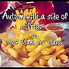 Autism with a side of fries