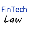 FinTech Law Watch
