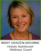 Wellness by Choice with Mary Grazen-Browne | Holistic Nutrition, Health Coach, Wellness Coach
