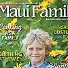 MAUI FAMILY - Raising Keiki Maui Style!