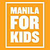Manila For Kids   Find Fun Activities for Kids in Manila