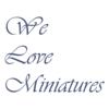 We Love Miniatures