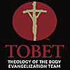 Theology of the Body Evangelization Team: TOBET