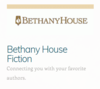 Bethany House Fiction - Connecting you with your favorite authors.