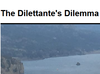 The Dilettante's Dilemma - Political Psychology
