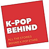 KpopBehind l All the Stories Behind Kpop Stars