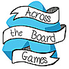Across the Board Games - Reviews, Kickstarter Updates, Community Discussion