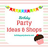 Birthday Party Ideas & Shops